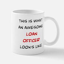 awesome loan officer Mug