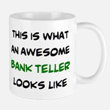 awesome bank teller Mug
