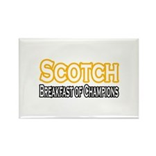 """Scotch. Breakfast of..."" Rectangle Magnet"