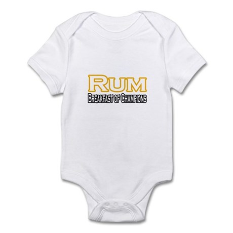 """Rum. Breakfast of Champions"" Infant Bodysuit"