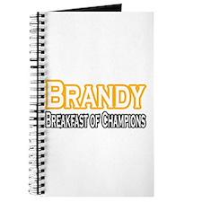 """""""Brandy. Breakfast of..."""" Journal"""