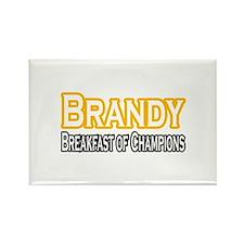 """Brandy. Breakfast of..."" Rectangle Magnet"