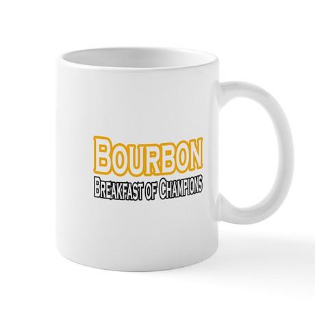 """Bourbon. Breakfast..."" Mug"