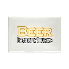 """""""Beer. Breakfast of..."""" Rectangle Magnet"""