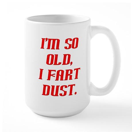 So Old, Fart Dust Large Mug