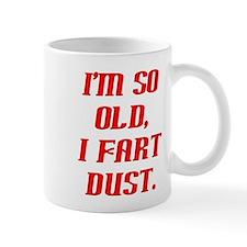 So Old, Fart Dust Mug
