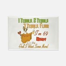 Tequila 69th Rectangle Magnet