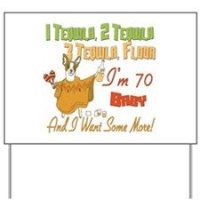 Tequila 70th Yard Sign