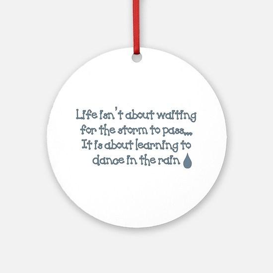 Dance In The Rain Ornament (Round)