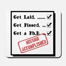 Graduation - Mission Accomplished Mousepad