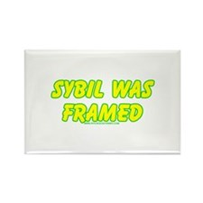 Sybil Was Framed Rectangle Magnet