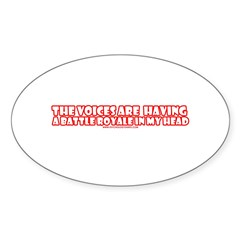 The Voices Are Having a Battl Oval Sticker (10 pk)