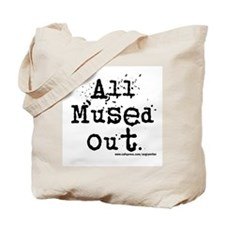 Mused Out Tote Bag