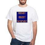 Kids & Adult Sizes! White T-Shirt