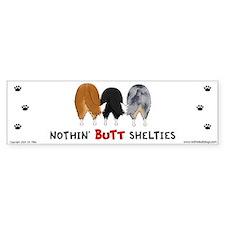 Nothin' Butt Shelties Bumper Car Sticker