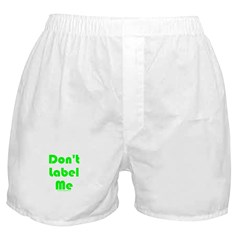 Don't Label Me Boxer Shorts