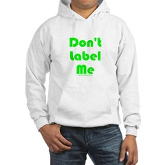 Don't Label Me Hoodie