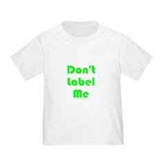 Don't Label Me T