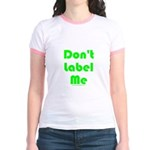 Don't Label Me Jr. Ringer T-Shirt