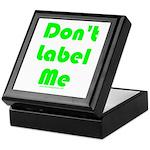 Don't Label Me Keepsake Box