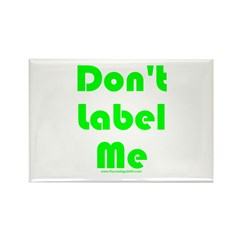Don't Label Me Rectangle Magnet (100 pack)