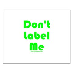 Don't Label Me Posters