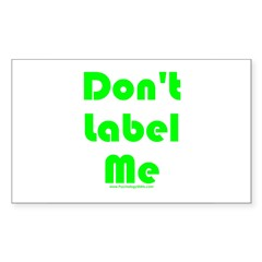 Don't Label Me Rectangle Decal