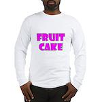 Fruit Cake Long Sleeve T-Shirt
