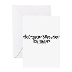 Get Your Disorder In Order Greeting Card