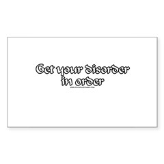 Get Your Disorder In Order Rectangle Sticker 50 p