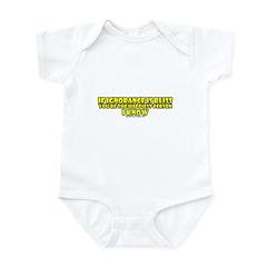 If Ignorance Is Bliss Infant Bodysuit