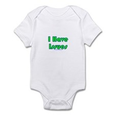 I Have Issues Infant Bodysuit