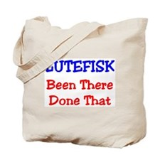 LUTEFISK Been There Done That Tote Bag