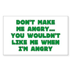 Don't Make Me Angry Rectangle Sticker 10 pk)