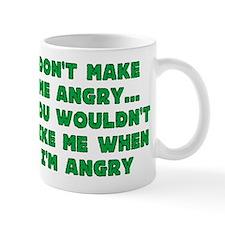 Don't Make Me Angry Small Mug