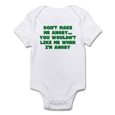 Don't Make Me Angry Infant Bodysuit