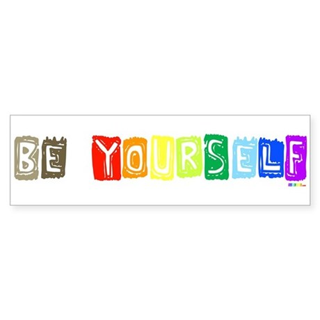 Be Yourself Rainbow 'Pride' Bumper Sticker