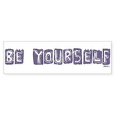 Be Yourself Purple (eggplant) bumper sticker