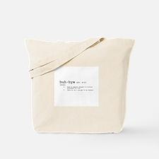 Buh-Bye! Tote Bag