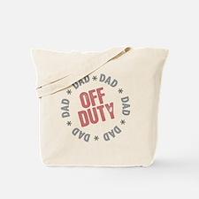 Off Duty Dad Tote Bag