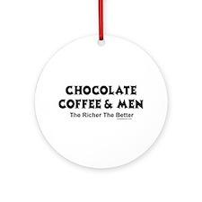 CHOCOLATE COFFEE & MEN Ornament (Round)