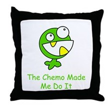 The Chemo Made Me Do It Throw Pillow