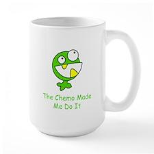 The Chemo Made Me Do It Mug