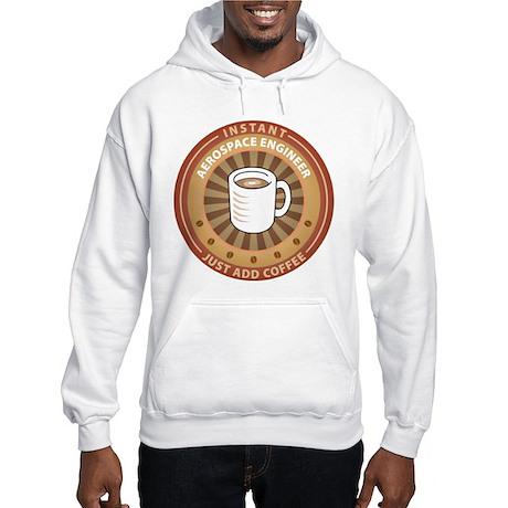 Instant Aerospace Engineer Hooded Sweatshirt