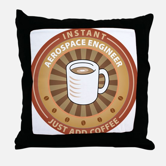 Instant Aerospace Engineer Throw Pillow