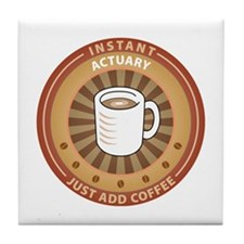 Instant Actuary Tile Coaster