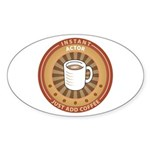 Instant Actor Oval Sticker