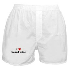 I Love boxed wine Boxer Shorts