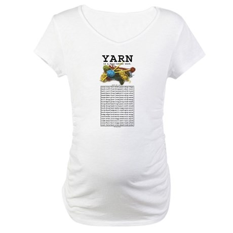 Yarn is a 4 Letter Word Maternity T-Shirt