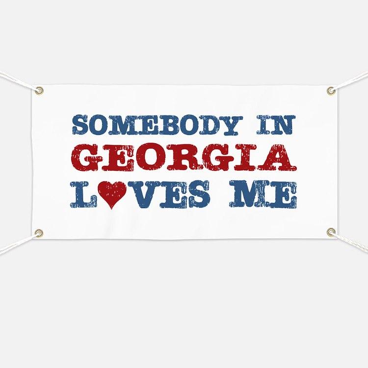Somebody in Georgia Loves Me Banner
